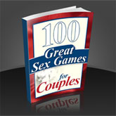 100 Great Sex Games For Couples. by Michael Webb